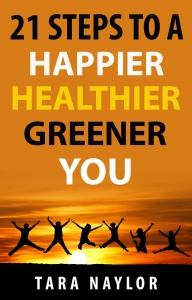 e-book cover 21 steps to a happier healthier greener you